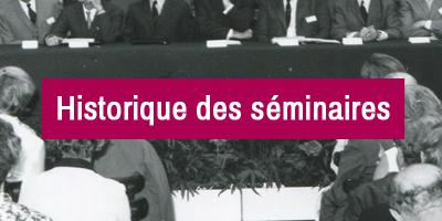 Historique des séminaires