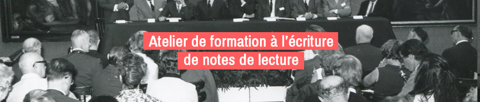 Nouvelle session de l'atelier de formation à l'écriture de notes de lecture